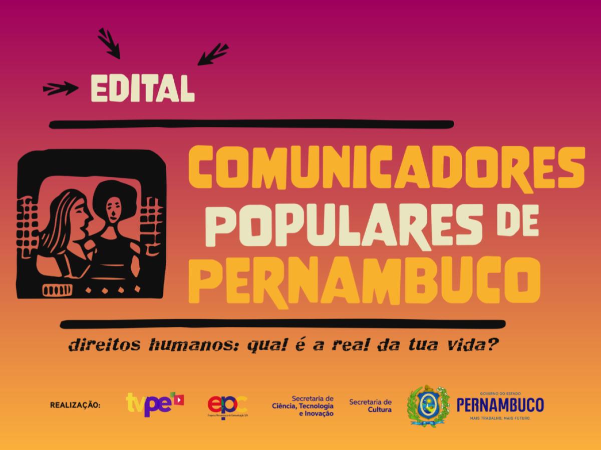 Inscrições para o Edital de Comunicadores Populares de Pernambuco começam nesta terça-feira - Folha PE