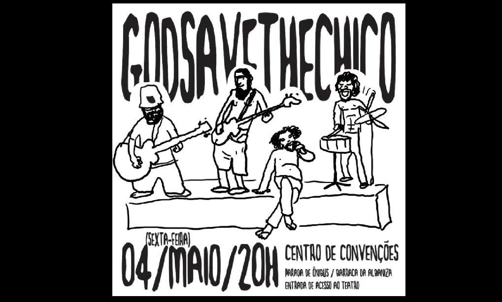 Flyer virtual do show da banda 'God Save The Chico'