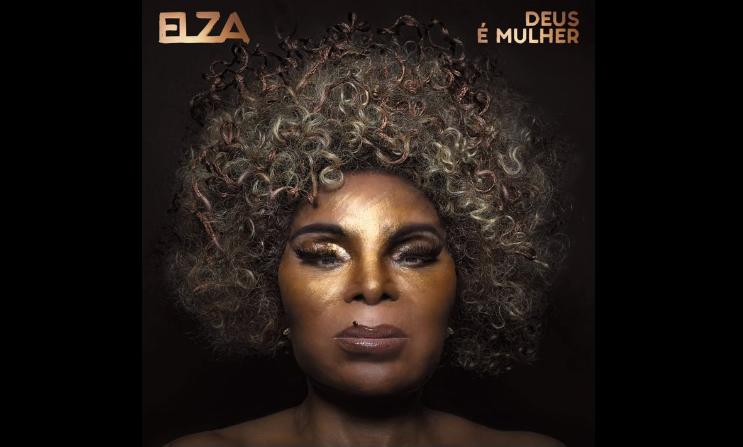 Novo álbum de Elza Soares foi lançado nas redes sociais nesta sexta (18)