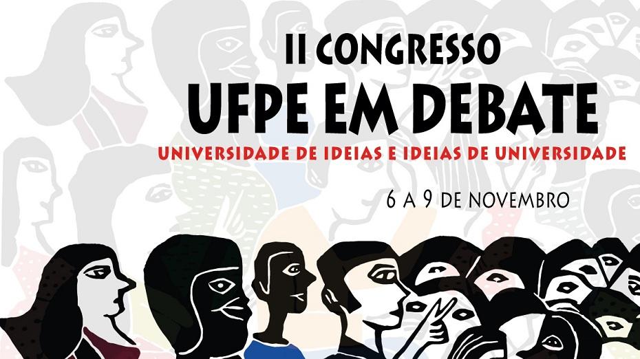 II Congresso UFPE em debate começa nesta terça