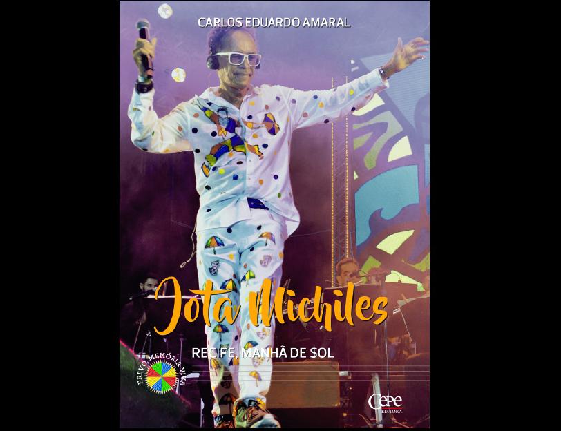 Livro sobre Jota Michiles aborda a trajetória de cinco décadas do artista