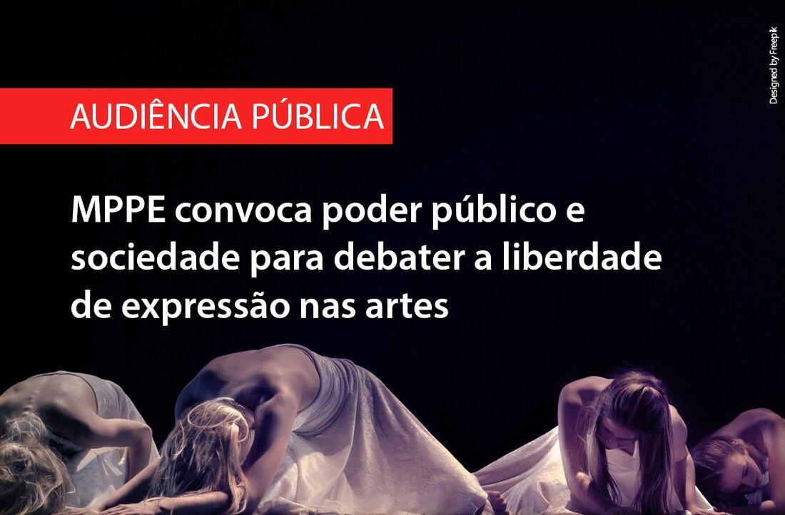 Audiência Pública debaterá garantia de liberdade de expressão nas artes