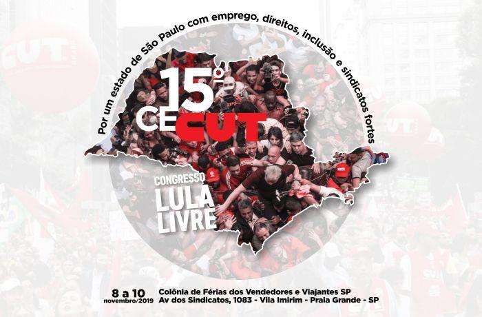 """15º Congresso Estadual da Central Única dos Trabalhadores de Pernambuco (CECUT-PE) """"Lula Livre"""""""
