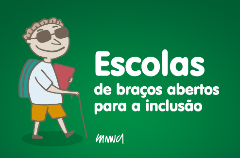 Campanha institucional convida a todos a olhar para o tema inclusão nas escolas