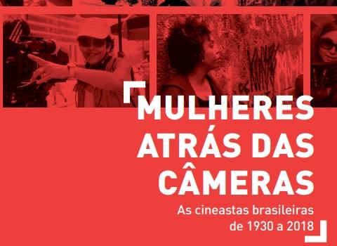 Além do lançamento, uma roda de conversa abordará a temática das mulheres por trás das câmeras
