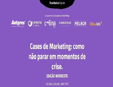 Cases de Marketing: como não parar em momentos de crise.