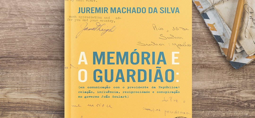 """""""A Memória e o Guardião"""" traz revelações sobre cartas recebidas por João Goulart"""