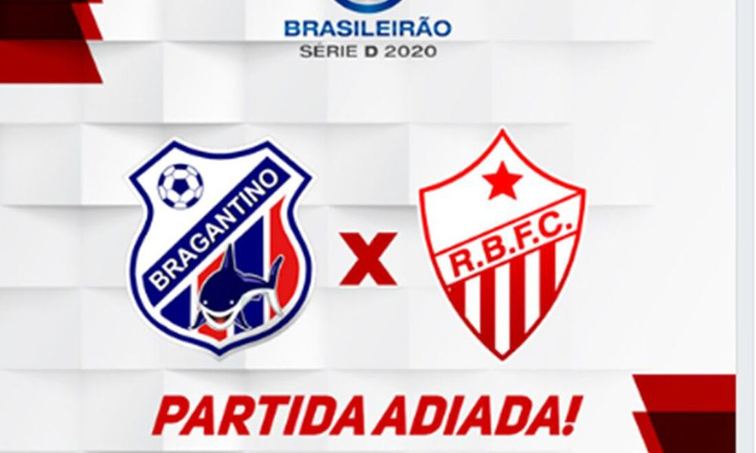 Partida entre Bragantino/PA e Rio Branco/AC é adiada pela Série D