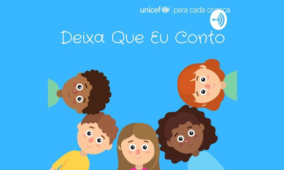 Podcast 'Deixa que eu conto', da Unicef