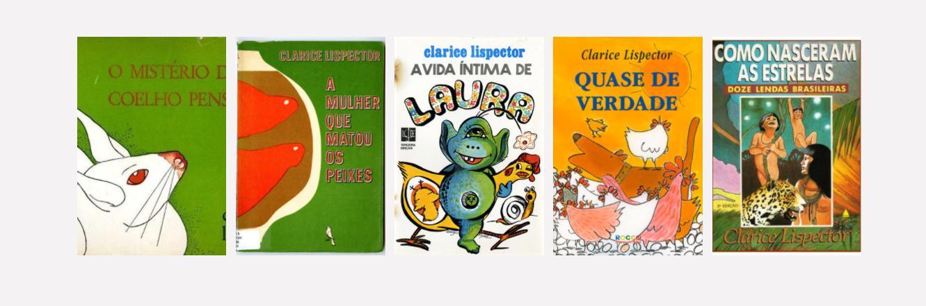 Compilação de livros infantis escritos por Clarice Lispector
