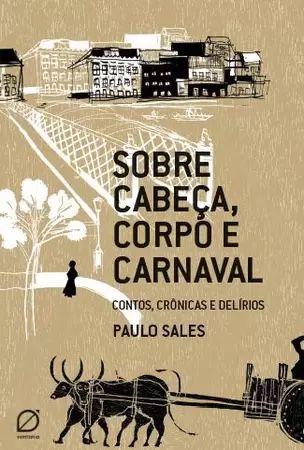 livro ''sobre cabeça, corpo e carnaval''